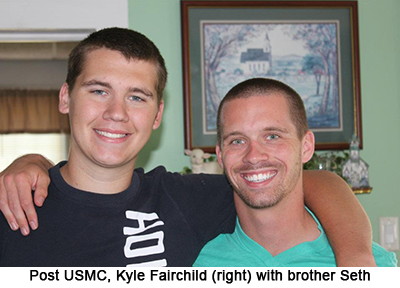 Post USMC Kyle Fairchild (right) with brother Seth